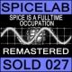 Spicelab Spice Is a Fulltime Occupation