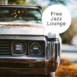 Various Artists Free Jazz Lounge