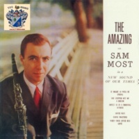 Sam Most Softly, as in a Morning Sunrise