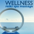 Spirit Inside Wellness Reiki Spa Massage - Body & Spirit Harmony Music for Ayurvedic Massages