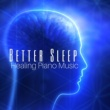 Sleep Music Recs Better Sleep: Healing Piano Music with Sounds of Nature and Peaceful Sea Ambient for Trouble Sleeping, Insomnia, Calm Falling Asleep