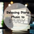 Oxford Study Song Relaxing Piano Music to Study - Background Study Music, Improve Memory and Concentration