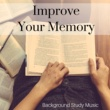 Healthy Memory Improve Your Memory: The Best of Relaxing Piano Music to Study, Background Study Music, Improve Memory and Concentration