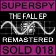 Superspy The Fall EP