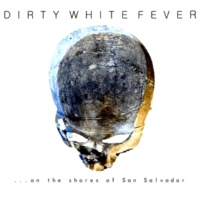 Dirty White Fever Pariah