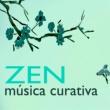 Armonía Creativa Música Curativa Zen - Serenidad de la Naturaleza, Canciones para el Armonia y Activación Emocional