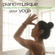 Le Monde du Yoga Piano musique pour yoga - Musique lente et romantique pour détente et yoga