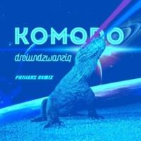 Dreiundzwanzig Komodo 2k15 (Phillerz Remix Edit)