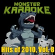 Monster Karaoke Hits of 2010, Vol. 8