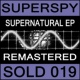 Superspy Supernatural EP