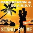 Marc  Reason Stand By Me 2k16