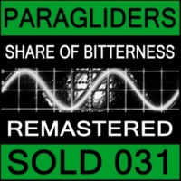 Paragliders Share of Bitterness (Freefalling Mix (Remastered))