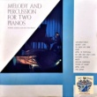 Ronnie Aldrich Melody and Percussion for Two Pianos