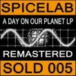 Spicelab A Day On Our Planet (Array)