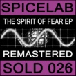 Spicelab The Spirit of Fear Ep