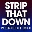 Power Music Workout Strip That Down - Single