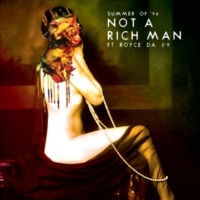 """Summer of '96/Royce Da 5' 9"""" Not a Rich Man"""