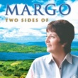 Margo Two Sides of Margo