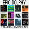 Eric Dolphy Twelve Classic Albums: 1959 - 1962