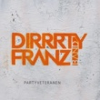Dirrrty Franz Band Radiosong