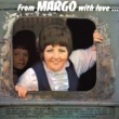 Margo From Margo with Love