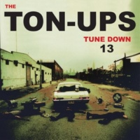 The Ton-Ups Stoopid Song