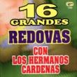Los Hermanos Cardenas 16 Grandes Redovas