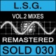 L.S.G. Vol. 2 Mixes