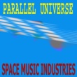 Space Music Industries Parallel Universe