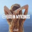 Ben DJ Ego in Mykonos 2017 Selected by Ben DJ