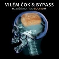 Vilém Čok&Bypass Nám živým