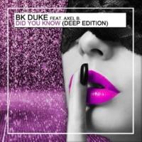 Bk Duke/Alex B. Did You Know (Eric Costa & Bruno Dubass Remix)