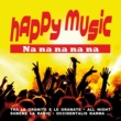 Various Artists Happy Music Na Na Na Na Na