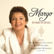 Margo Stories in Song