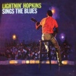 Lightnin' Hopkins Sings the Blues (Remastered)