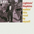 Lightnin' Hopkins Walkin' This Road by Myself (Remastered)