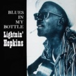 Lightnin' Hopkins Blues in My Bottle (Remastered)