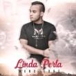 Manu Erre Linda Perla