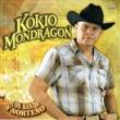 Kokio Mondragon Con Banda y Norteño