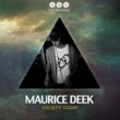 Maurice Deek Society Today