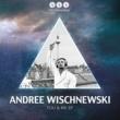Andree Wischnewski You & Me