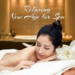 New Age Relaxing New Age for Spa - Asian Zen, Kundalini, Massage Therapy, Pure Spa, Classic Massage, Soothing Sounds to Calm Down