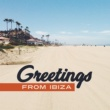 Brazilian Lounge Project Grettings from Ibiza - Summer Chill Out, Relax, Sea, Sun, Beach Party, Summer Hits 2017, Beach Music, Deep Lounge
