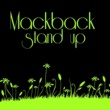 Mackback Stand Up (High Up 2 The Sky Mix)