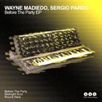 Wayne Madiedo&Sergio Pardo Round Here