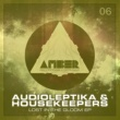 Audioleptika & HouseKeepers Lost in the Gloom