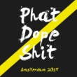 Various Artists Phat Dope Shit Amsterdam 2015
