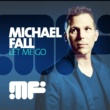Michael Fall Let Me Go