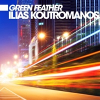 Ilias Koutromanos Green Feather (Original Mix)