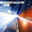 Moshe Galactik Voie